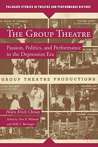 The Group Theatre Passion Politics And Performance In The Depression Era Palgrave Studies In Theatre And Performance