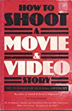 How to Shoot a Movie and Video Story: The Technique of Pictorial Continuity by Arthur L. Gaskill (1-Apr-1985) Paperback