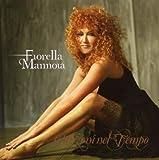 Songtexte von Fiorella Mannoia - Canzoni nel tempo