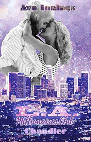 L.A. Millionaires Club - Chandler von [Innings, Ava]