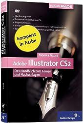 Adobe Illustrator CS2: Das Handbuch zum Lernen und Nachschlagen (Galileo Design)