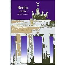 Berlin enfin !