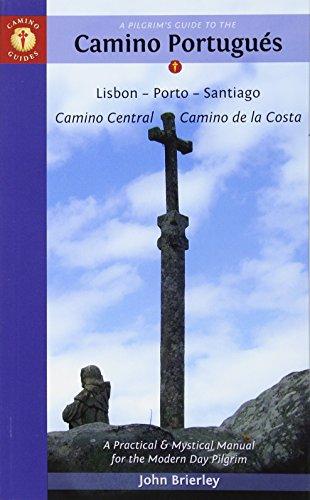 Camino Portugués (Lisboa - Porto - Santiago). John Brierley. (Camino Guides) por John. Brierley