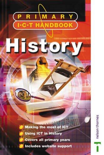 Primary ICT Handbook History (Nelson Thornes ICT Handbooks)