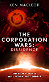 The Corporation Wars: Dissidence (English Edition)