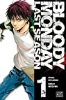 Bloody Monday - Saison 3, tome 1 : Last Season