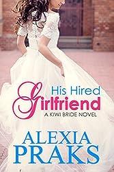 His Hired Girlfriend (Kiwi Bride Series Book 1) (English Edition)