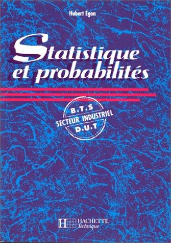 Statistique et probabilités. BTS-DUT, secteur industriel