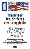 Maîtriser les chiffres en anglais (METHODES) (French Edition)