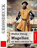 Magellan: Der Mann und seine Tat (Großdruck)