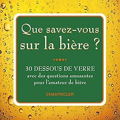 Que savez-vous sur la bière? (30 dessous de verre)