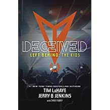Deceived (Left Behind: The Kids Collection) by Jerry B. Jenkins (2016-01-01)