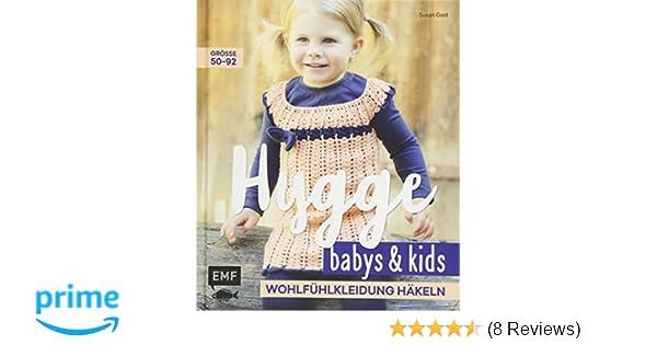 Hygge Babys Und Kids Wohlfühlkleidung Häkeln Amazonde Susan