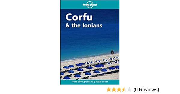 Lonely Planet Corfu /& the Ionians 2nd Ed. 2nd Edition