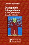 Ostéopathie intrapelvienne et arbre gynécologique - Sexualité et identité