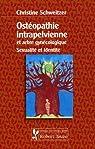 Ostéopathie intrapelvienne et arbre gynécologique : Sexualité et identité par Schweitzer
