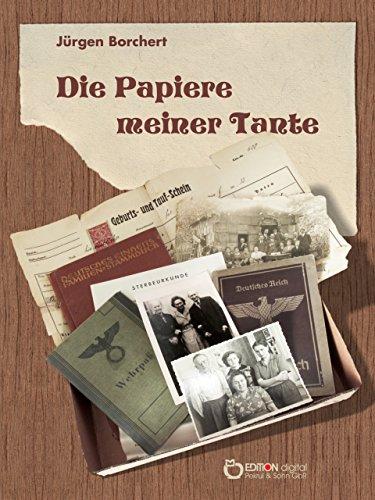 Die Papiere meiner Tante: Roman