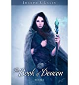 [ THE BOOK OF DEACON ] BY Lallo, Joseph ( AUTHOR )Mar-18-2012 ( Paperback )