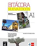 Bitacora Nueva edición A1: Curso de español. Kursbuch + Audios online (Bitácora)