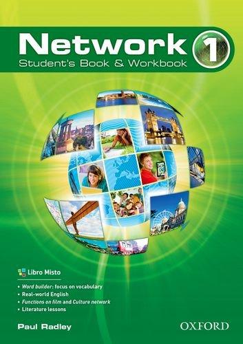 Network. Student's book-Workbook&start-Classe virtuale. Per le Scuole superiori. Con e-book. Con espansione online: 1