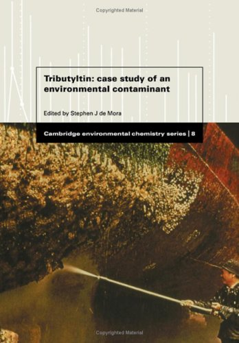 Tributyltin: Case Study of an Environmental Contaminant (Cambridge Environmental Chemistry Series)