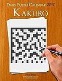 Daily Kakuro Puzzle Calendar 2017 (Daily Puzzle Calendar 2017)