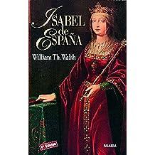 Isabel de España: 22 (Ayer y hoy de la historia)