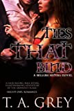 Ties That Bind (The Bellum Sisters, 3) (paranormal romance) (English Edition)