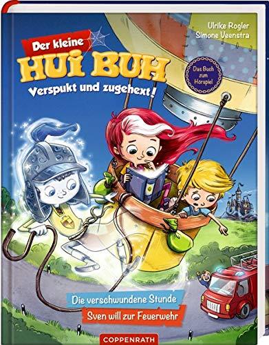 Der kleine Hui Buh Verspukt und zugehext! (Bd. 1): Die verschwundene Stunde / Sven will zur Feuerwehr