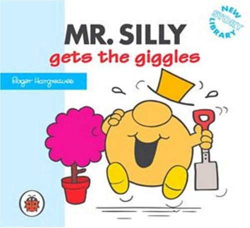 Mr Silly Gets the Giggles
