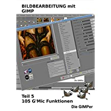 Bildbearbeitung mit GIMP: 105 G'MIC-Tipps