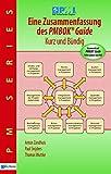 Eine Zusammenfassung des Pmbok Guide – Kurz und bündig: Basierend Auf Pmbok Guide 5. Ausgabe Von Pmi (PM Series)
