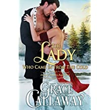 The Lady Who Came in from the Cold (Heart of Enquiry #3) (Volume 3) by Grace Callaway (2015-11-04)