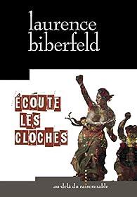 Écoute les cloches par Laurence Biberfeld