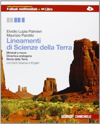 Lineamenti di scienze della terra. Osserva e capire la Terra. Ediz. azzurra. Per le Scuole superiori. Con espansione online