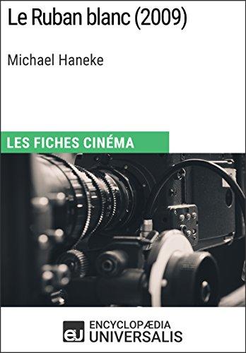 le-ruban-blanc-de-michael-haneke-les-fiches-cinema-duniversalis-french-edition