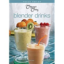 Blender Drinks (Focus (Company's Coming))