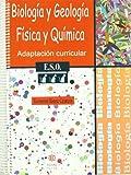 Biologia y Geología. Física y Química: Adaptación curricular. 3º de E.S.O.