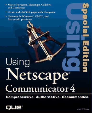 using-netscape-4-special-edition-special-edition-using-by-mark-brown-1997-01-06