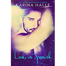 Love, in Spanish: (A Love, in English sequel) (English Edition)