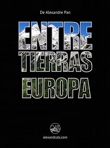 Entre Tierras: Europa eBook: Alexandre Pan: Amazon.es: Tienda Kindle