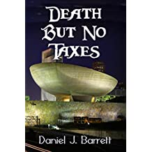 Death but No Taxes (English Edition)