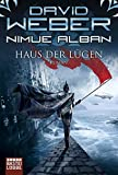 Nimue Alban 8: Haus der Lügen