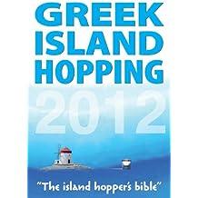 Greek Island Hopping 2012 (Independent Traveller Guides)
