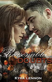 Reasonable Doubts by [Lennon, Kyra]