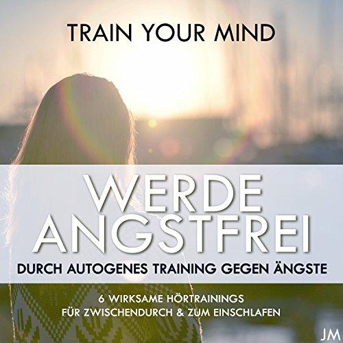 Autogenes Training bei Stress, Ängsten und Sorgen mit Rückführung