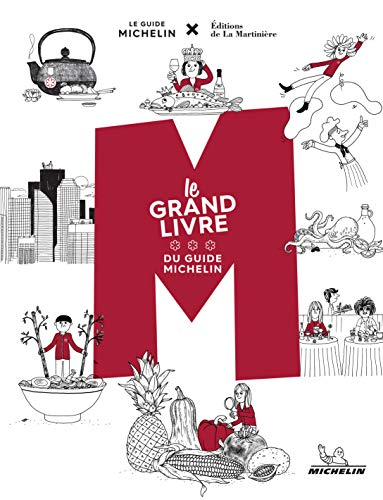 M, le grand livre du Guide Michelin par Collectif