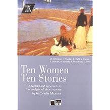 Ten women ten stories. Con audiolibro. CD Audio (Interact with literature)