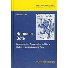 Hermann Bote: Braunschweiger Stadtschreiber und Literat (Braunschweiger Beiträge zur deutschen Sprache und Literatur)