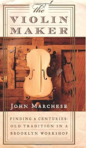 Violin Maker: Finding a Centuries-old Tradition in a Brooklyn